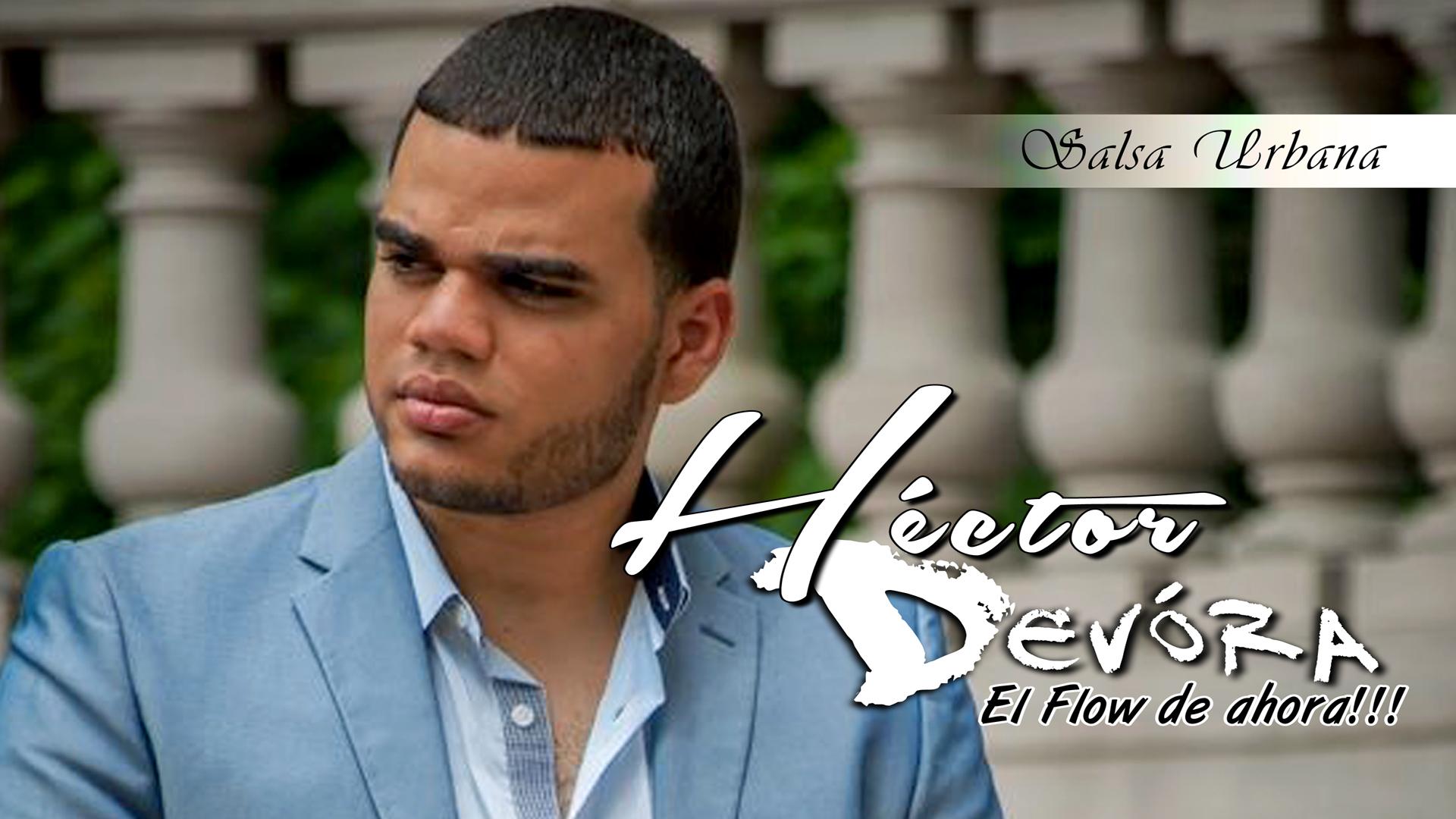 Hector Devora Alta 2