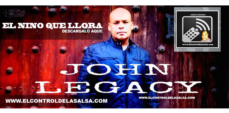 EL-NINO-QUE-LLORA-JOHN-LEGACY
